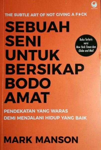 Buku Sebuah Seni Untuk Bersikap Bodo Amat | arum.me
